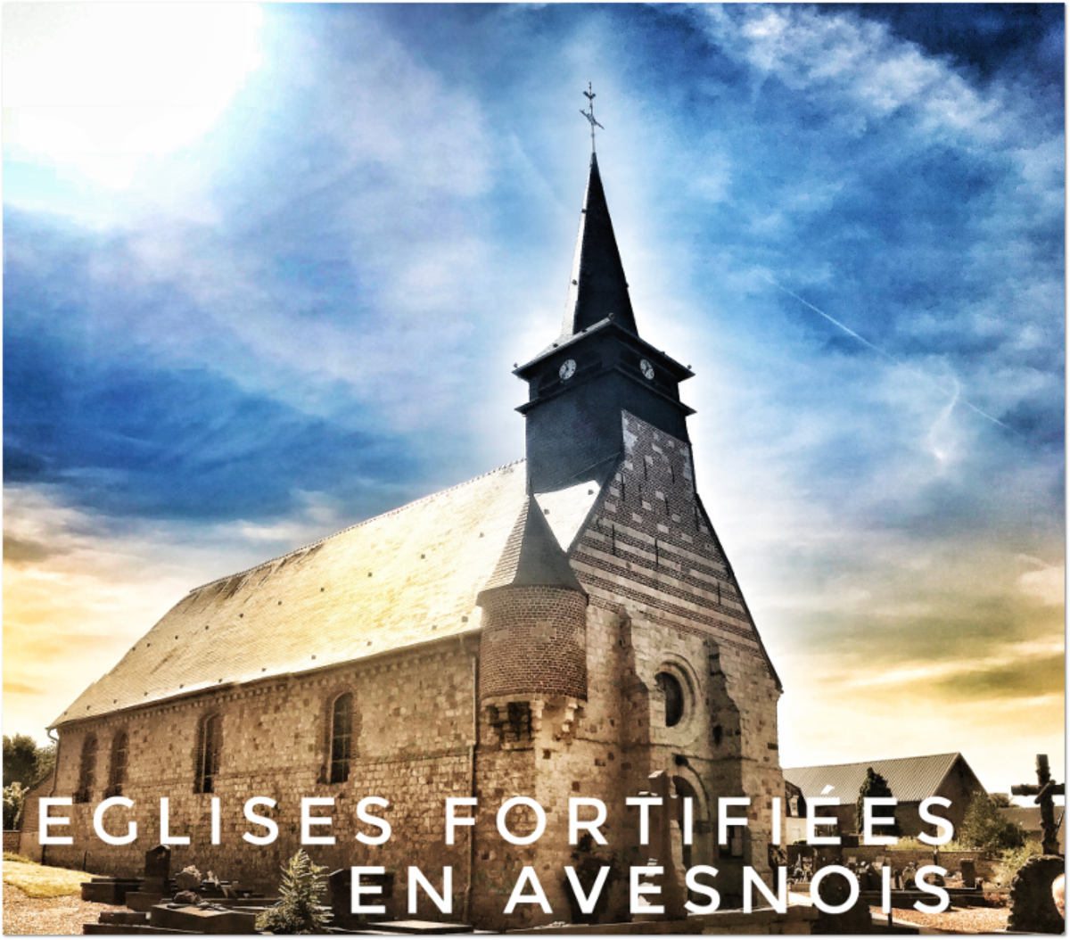 Eglises fortifiées en Avesnois